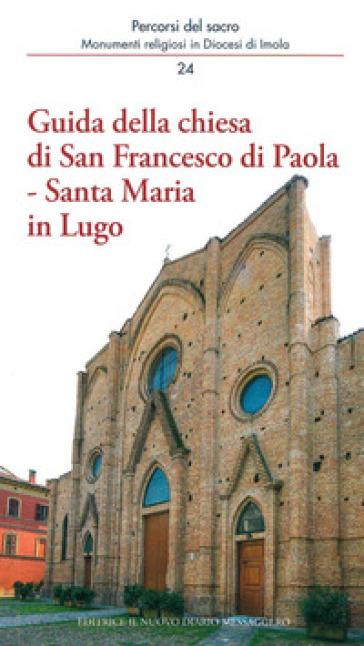 Guida della chiesa di San Francesco di Paola, Santa Maria in Lugo - Andrea Ferri   Rochesterscifianimecon.com