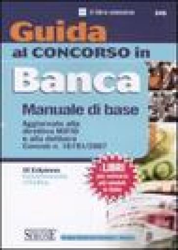Guida al concorso in banca. Manuale di base