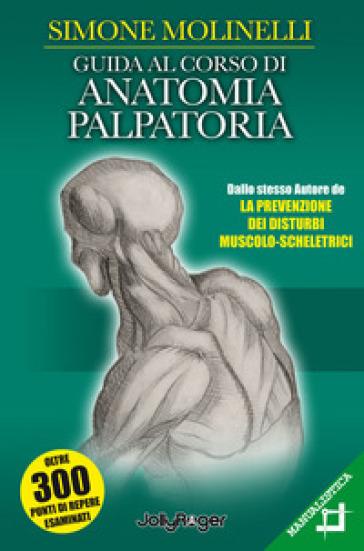 Guida al corso di anatomia palpatoria - Simone Molinelli | Jonathanterrington.com