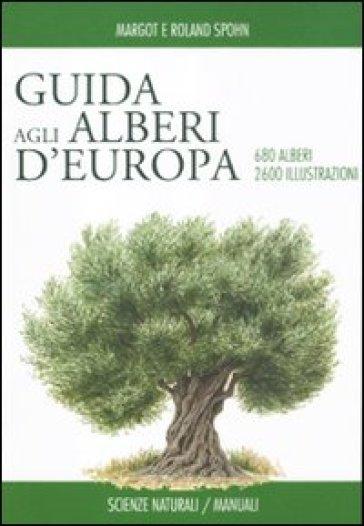 Guida degli alberi d'Europa - Margot Spohn | Rochesterscifianimecon.com