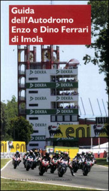 Guida dell'autodromo Enzo e Dino Ferrari di Imola