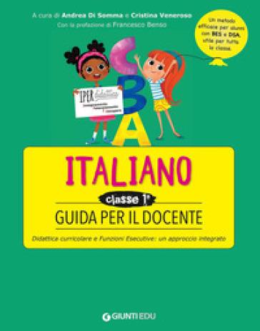 Guida per il docente. Italiano classe prima - A. Di Somma pdf epub