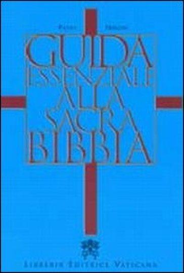 Guida essenziale alla sacra Bibbia - Pietro Principe | Rochesterscifianimecon.com
