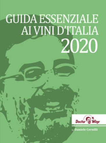 Guida essenziale ai vini d'Italia 2020 - Daniele Cernilli |
