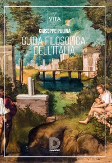 Guida filosofica dell'Italia - Giuseppe Pulina - Libro - Mondadori Store