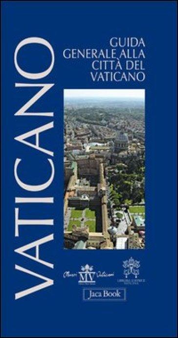 Guida generale alla città del Vaticano