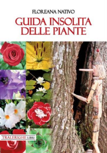Guida insolita delle piante - Floreana Nativo  