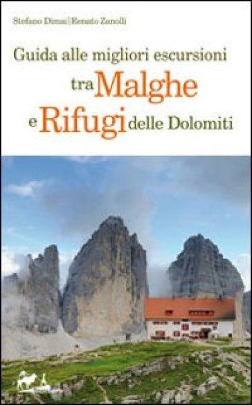 Guida alle migliori escursioni tra malghe e rifugi delle Dolomiti - Stefano Dimai | Ericsfund.org