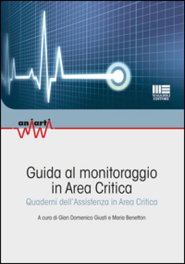 Guida al monitoraggio in area critica - G. D. Giusti pdf epub