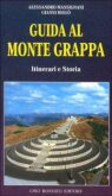 Guida al monte Grappa. Itinerari e storia - Alessandro Massiniani pdf epub