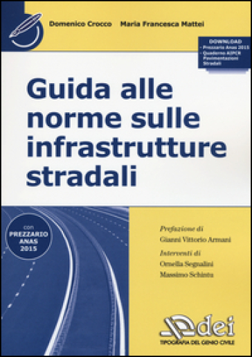 Guida alle norme sulle infrastrutture stradali. Con aggiornamento online - Domenico Crocco pdf epub