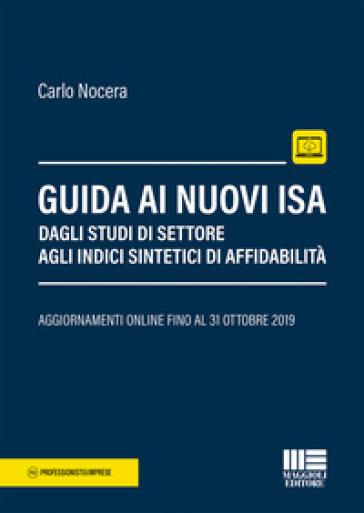 Guida ai nuovi ISA. Dagli studi di settore agli Indici Sintetici di Affidabilità - Carlo Nocera | Jonathanterrington.com