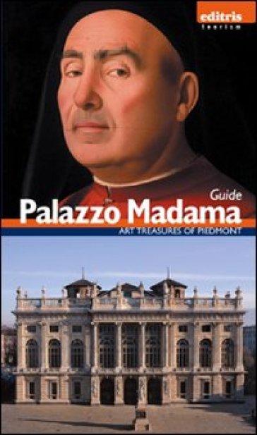 Guida palazzo Madama. Ediz. inglese - Enrica Pagella  