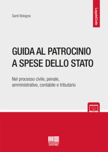 Guida al patrocinio a spese dello stato - Santi Bologna |