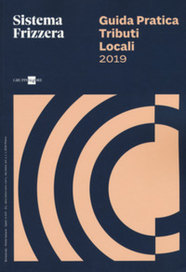 Guida pratica fiscale. Tributi locali 2019 - Giuseppe Debenedetto |