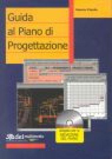 Guida alla redazione del piano di progettazione con cd for Piani di progettazione del garage