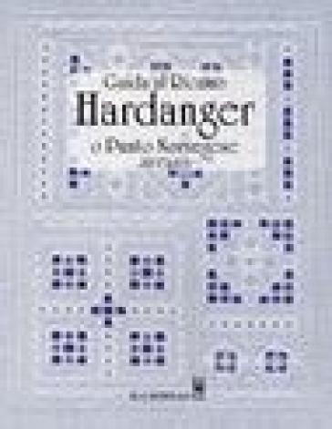 Guida al ricamo hardanger o punto norvegese - Jill Carter |