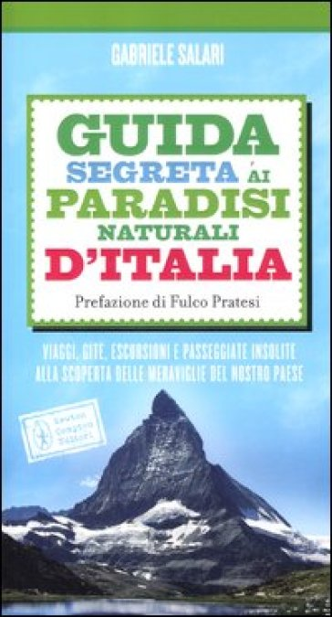Guida segreta ai paradisi naturali d'Italia - Gabriele Salari | Thecosgala.com