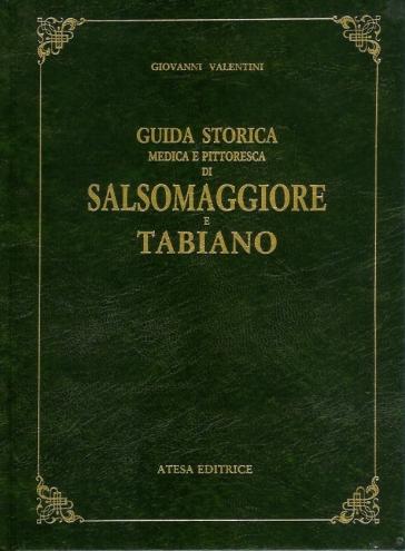 Guida storica, medica e pittoresca di Salsomaggiore e Tabiano (rist. anast. Parma, 1861) - Giuseppe Capponi |