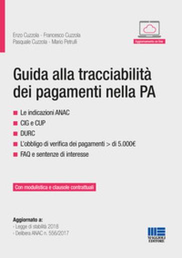 Guida alla tracciabilità dei pagamenti nella PA - Enzo Cuzzola | Thecosgala.com