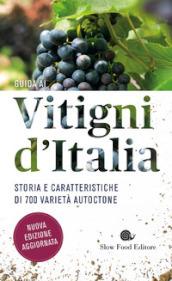 Image of Guida ai vitigni d'Italia. Storia e caratteristiche di 700 varietà autoctone