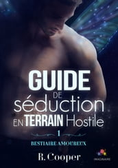 Guide de séduction en terrain hostile