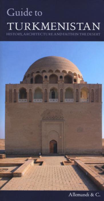 Guide of Turkmenistan - Gian Luca Bonora |