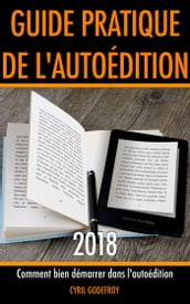 Guide pratique de l autoédition 2018