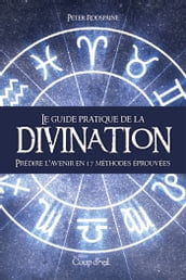 Guide pratique de la divination
