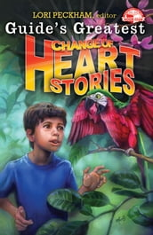 Guide s Greatest Change of Heart Stories