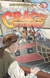 Guide s Greatest Grace Stories