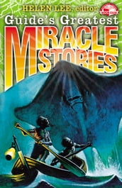 Guide s Greatest Miracle Stories
