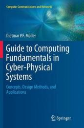 Guide to Computing Fundamentals in Cyber-Physical Systems
