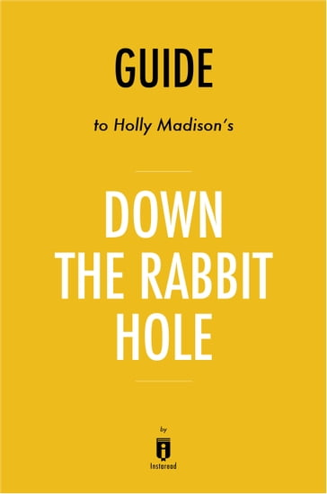 Guide to Holly Madison's Down the Rabbit Hole by Instaread