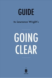 Guide to Lawrence Wright s Going Clear by Instaread