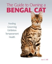 Guide to Owning a Bengal Cat