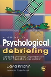 A Guide to Psychological Debriefing