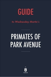 Guide to Wednesday Martin