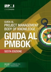 A Guide to the Project Management Body of Knowledge (PMBOK® Guide)-Sixth Edition (ITALIAN)