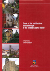 Guide to the architecture and landscape of the Middle Serchio Valley