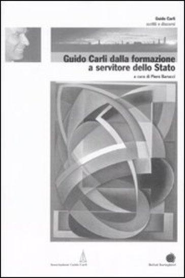 Guido Carli dalla formazione a servitore dello stato. 1. - P. Barucci   Rochesterscifianimecon.com