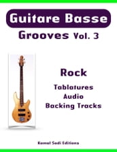 Guitare Basse Grooves Vol. 3