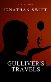 Gulliver s Travels (A to Z Classics)