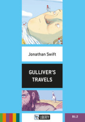 Gulliver s travels. Con CD Audio