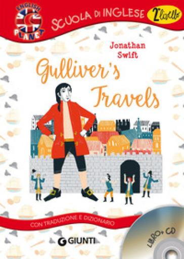 Gulliver's travels. Con traduzione e dizionario. Con CD-Audio - Jonathan Swift |