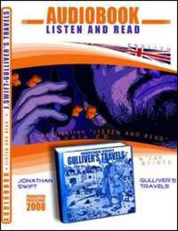 Gulliver's travels. Audiolibro. CD Audio e CD-ROM - Jonathan Swift |