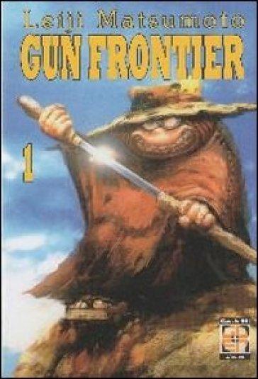 Gun Frontier. 1. - Leiji Matsumoto  