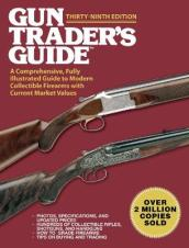 Gun Trader s Guide,Thirty-Ninth