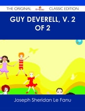 Guy Deverell, v. 2 of 2 - The Original Classic Edition