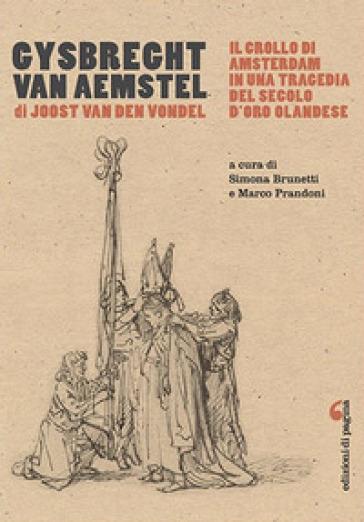 Gysbreght van Aemstel - Joost Van den Vondel |